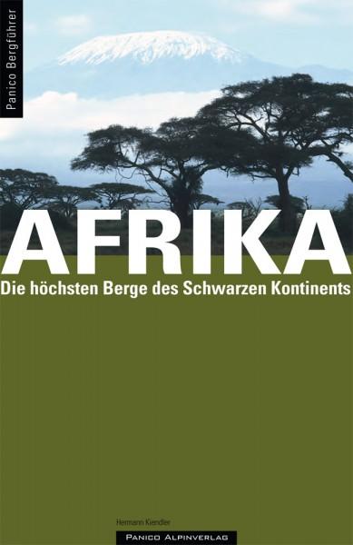 Hermann Kiendler: Berführer AFRIKA - die höchsten Berge des Schwarzen Kontinents