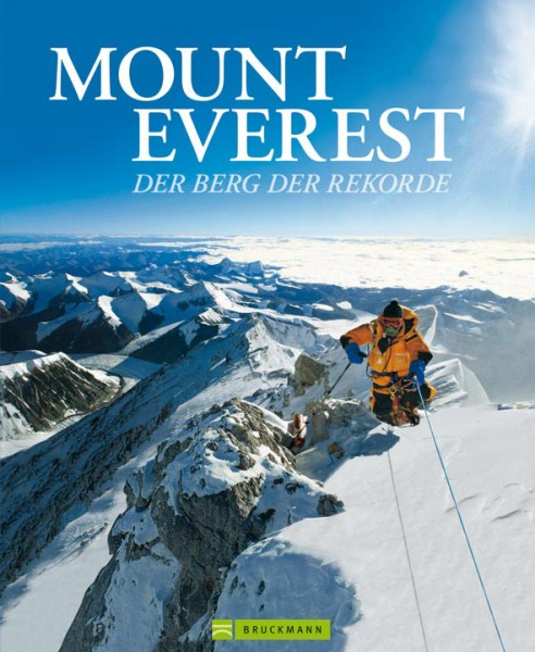 Mount Everets - der Berg der Rekorde